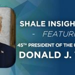 President Donald J. Trump to Address Shale Insight Conference